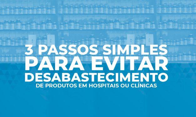 3 passos para evitar o desabastecimento de suprimentos hospitalares