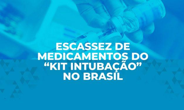 """Escassez de medicamentos do """"kit intubação"""" no Brasil"""